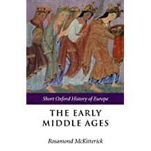 The Early Middle Ages: Europe 400-1000