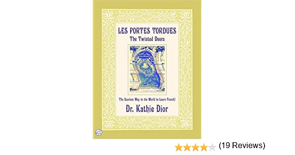 Amazon.com: Les Portes Tordues/The Twisted Doors: The Scariest Way ...