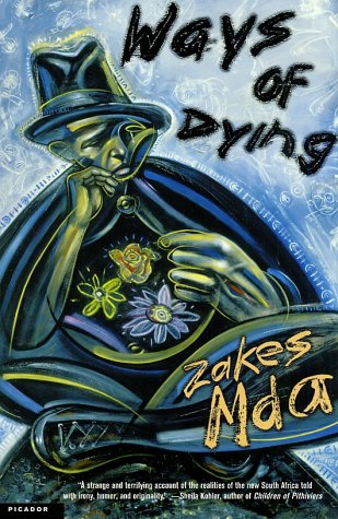 Ways of Dying: A Novel