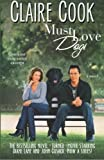 Must Love Dogs (Volume 1)