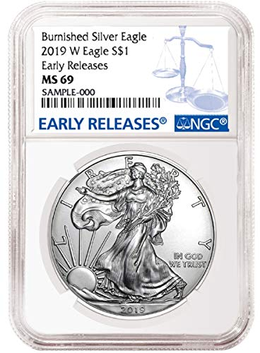 2019 W Burnished American Silver Eagle Early Release Blue Label Dollar MS69 NGC
