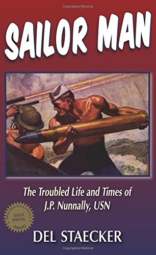 (Sailor Man: The Troubled Life and Times of J.P. Nunnally, U.S. Navy)