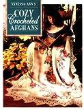 Vanessa-Ann's Cozy Crocheted Afghans, Vanessa-Ann Collection Staff, 0848710959