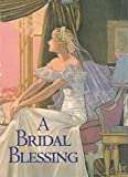 A Bridal Blessing, Welleran Poltarnees, 1883211115