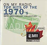 On My Radio: Top Hits of the 1970's - 50th Anniversary Collection - Volume 3
