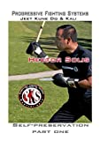 CKS Progressive Fighting Systems (Self-preservation Basic Training Part One)