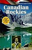 The Canadian Rockies, Pole, Graeme, 1551536188