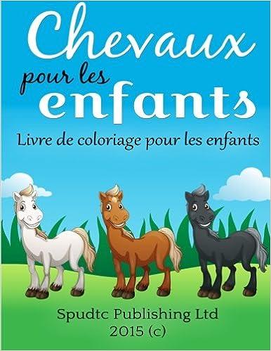 Chevaux Pour Les Enfants Livre De Coloriage Pour Les