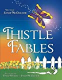 Thistle Fables, Sandi McCreadie, 1480803138