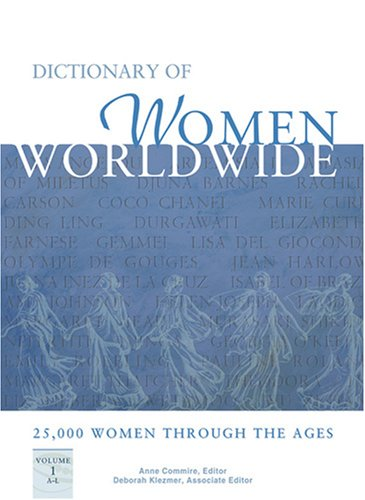 Download Dictionary of Women Worldwide: 25,000 Women Through the Ages, 3 Volume set pdf epub