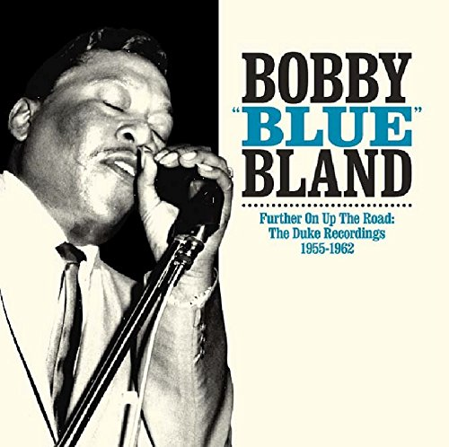 Further on Up the Road (Bobby Blue Bland Two Steps From The Blues)