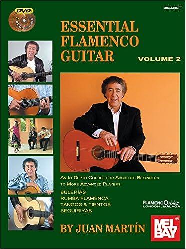 Juan Martin/Patrick Campbell: Essential Flamenco Guitar - Volume 2 ...