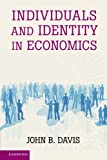 Individuals and Identity in Economics 9780521173537