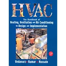The Handbook of Heating, Ventilation and Air Conditioning for Design and Implementation