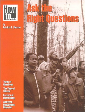 How to Ask the Right Questions (PB038X3)