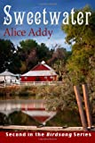 Sweetwater, Alice Addy, 1481255924