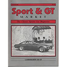 Sport and GT Market, The Classic Sports Car Magazine, August 1986 (Vol 6, No 2, Issue 66)