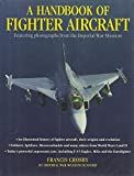 A Handbook of Fighter Aircraft, Francis Crosby, 1843094444