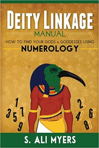 Deity Linkage Manual: How to Find Your Gods & Goddesses Using