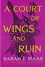 A Court of Wings and Ruin (A Court of Thorns and Roses Book 3)