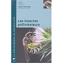 Insectes pollinisateurs (Les)