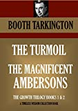 THE TURMOIL *** THE MAGNIFICENT AMBERSONS (Timeless Wisdom Collection Book 5800)