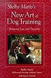 Shelby Marlo's New Art of Dog Training: Balancing Love and Discipline