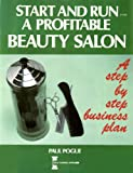 Start and Run a Profitable Beauty Salon, Paul Poque, 0889085684