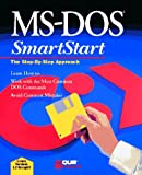 img - for Microsoft DOS (Smartstart (Oasis Press)) book / textbook / text book