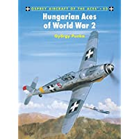 Hungarian Aces of World War 2 (Aircraft of the Aces)
