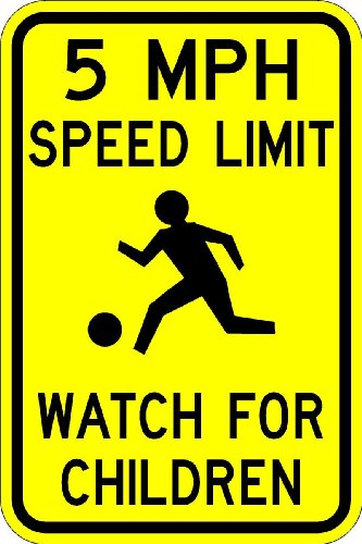- 5MPH Speed Limit Watch For Children Sign - 12X18 Warning Sign. A Real Sign. 10 Year 3M Warranty