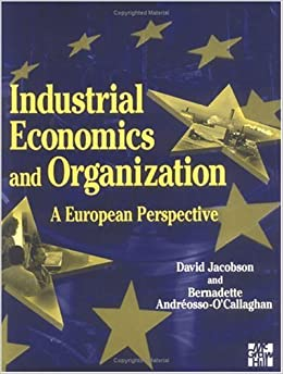 Industrial Economics and Organization: A European Perspective