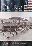 Del Rio, Douglas Braudaway, 0738523879