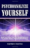 Psychoanalyze Yourself, Joseph Ralph and J. Konrad Zeuss, 143826870X