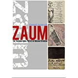 Zaum: The Transrational Poetry of Russian Futurism