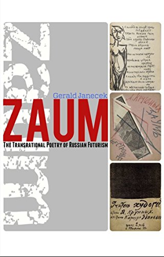 Zaum: The Transrational Poetry of Russian Futurism by San Diego State University Press