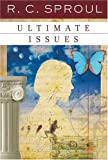 Ultimate Issues, R. C. Sproul, 087552625X