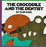 The Crocodile and the Dentist, Taro Gomi, 1562945556