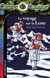 """Afficher """"Cabane magique -7-le voyage sur la lune"""""""