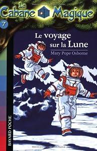 """Afficher """"La Cabane Magique n° 7 Le voyage sur la Lune"""""""