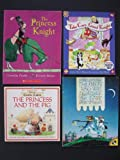 Princess and Knights: Set of 4 Children's Picture Books (The Princess Knight ~ The Knight Who Was Afraid of the Dark ~ The Princess and the Pig ~ Take Care, Good Knight)
