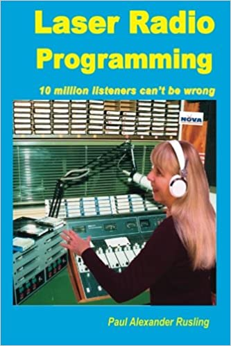 5a23e1c7379c Laser Radio Programming  10 million listeners can t be wrong Paperback – 22  Mar 2017