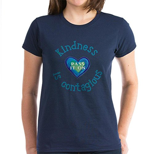 CafePress Kindness Contagious T Shirt Womens