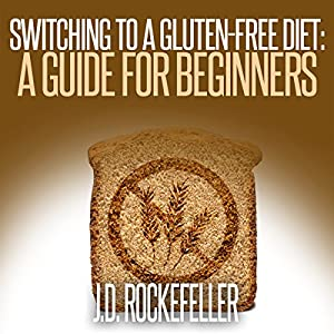 Switching to a Gluten-Free Diet Audiobook