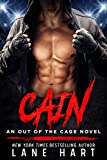Cain: An MMA Fighter Romance (An Out of the Cage Novel Book 1)