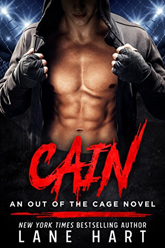 Cain (An Out of the Cage Novel Book 1) by [Hart, Lane]