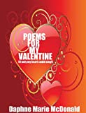 Poems For My Valentine(If only my heart could sing)