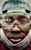 Ebola: How a People's Science Helped End an