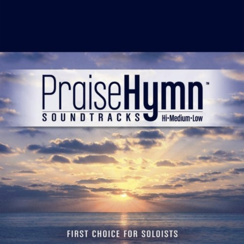 I Will Be Here : Vocal Accompaniment CD by Praise Hymn