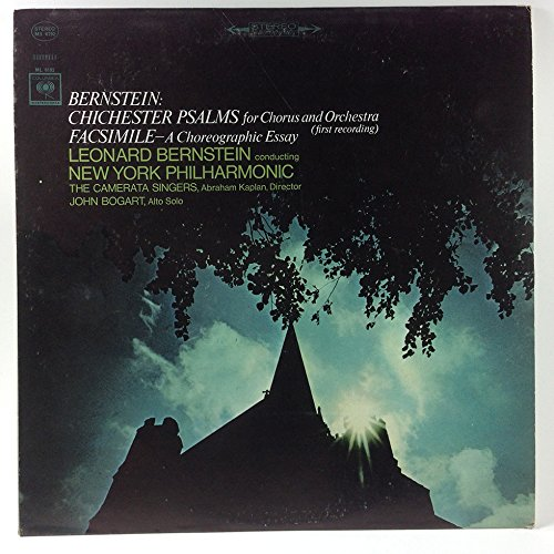 Bernstein: Chichester Psalms for Chorus and Orchestra / Facsimile - A Choreographic Essay